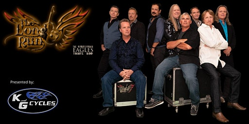 The Long Run- a Journey through the Music of the Eagles , presented by K&G Cycles