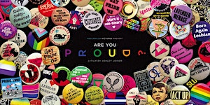 Are You Proud? Film screening and Director Talk:...