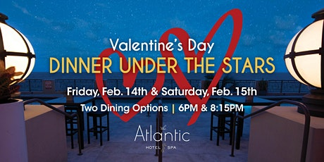 Valentine's Day Dinner Under the Stars - Saturday, Feb. 15th tickets