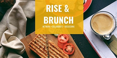 Rise & Brunch Series – Let's Network! tickets