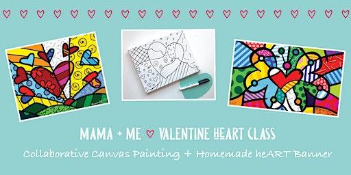 Mama + Me  Valentine ART Class