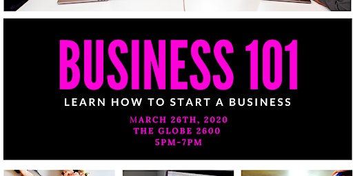 Business 101 Learn How To Start A Business
