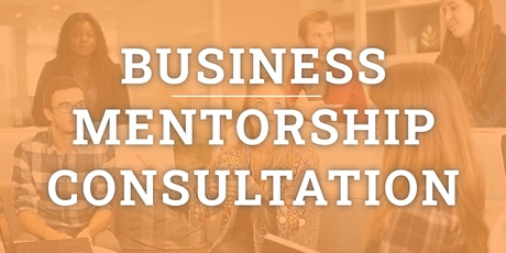Business Mentorship, Advice & Consultation tickets