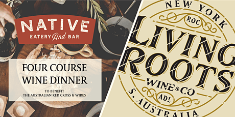 Living Roots Wine Dinner at Native tickets