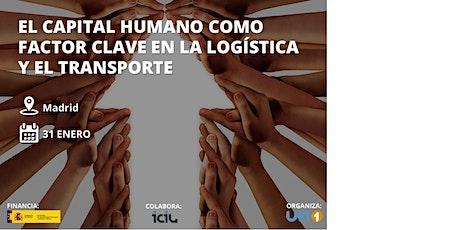 """""""EL CAPITAL HUMANO COMO FACTOR CLAVE EN LA LOGÍSTICA Y EL TRANSPORTE"""" entradas"""