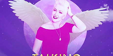 Talking to an Angel tickets