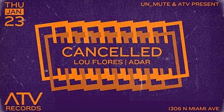 Cancelled by Un_Mute & ATV tickets