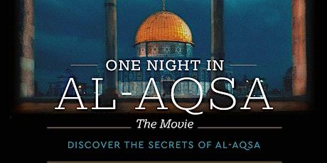 One Night in Al-Aqsa - The Movie tickets