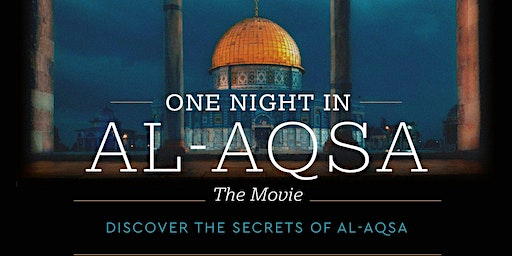 One Night in Al-Aqsa - The Movie