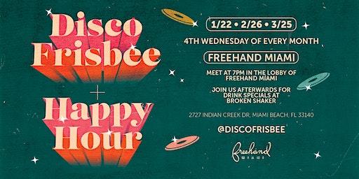 Disco Frisbee & Late Happy Hour