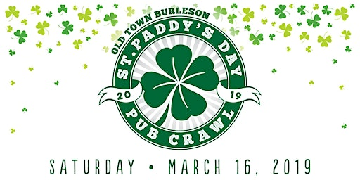 Old Town Burleson St. Paddy's Day Pub Crawl 2020