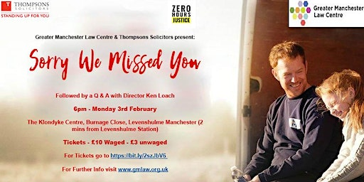 """Screening of """"Sorry We Missed You"""" - followed by Q & A with Ken Loach"""