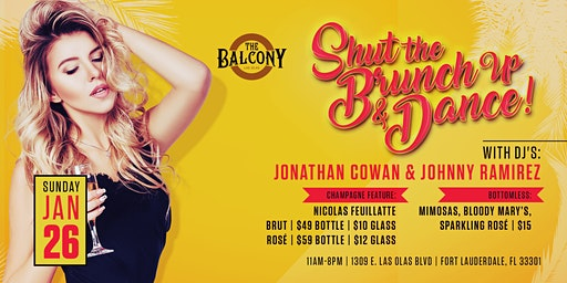 Shut the Brunch Up & Dance // The Balcony Las Olas
