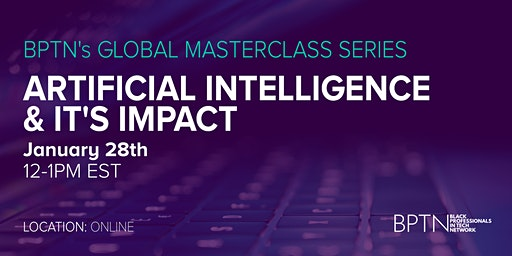 BPTN Masterclass- Artificial intelligence and its impact