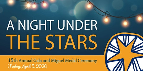 15th Annual Gala & Miguel Medal Ceremony tickets
