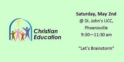 "Christian Ed  Workshop - ""Let's Brainstorm"""