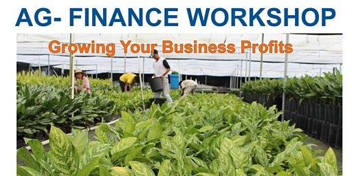 Ag Finance Training (Grow your Business)