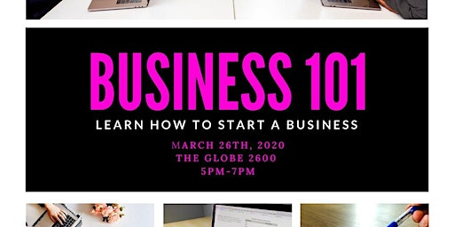 Business 101:Learn How To Start A Business