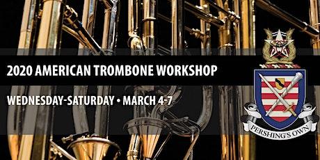 2020 American Trombone Workshop | March 4-7 tickets