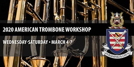 2020 American Trombone Workshop | March 4-7