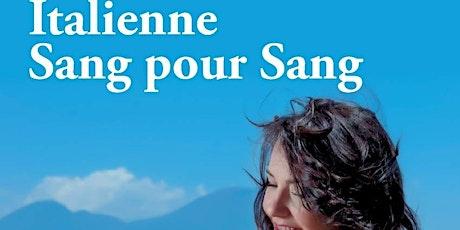 """LES DÉDICACES DU NEUF - """"Italienne Sang pour Sang"""" de Sophie Floreani billets"""
