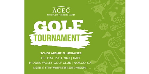ACEC Riverside/San Bernardino Scholarship Golf Tournament, Friday May 15