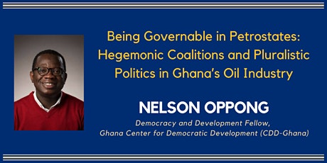 Being Governable in Petrostates with Nelson Oppong tickets