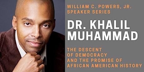 CSRD Presents Dr. Khalil Gibran Muhammad tickets