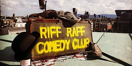 Riff Raff Comedy: Jan 22nd tickets