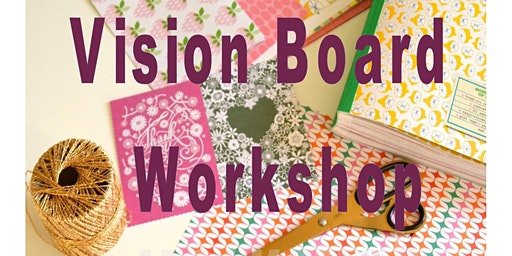 Ladies Night:  2020 Vision!  Create your own Vision Board