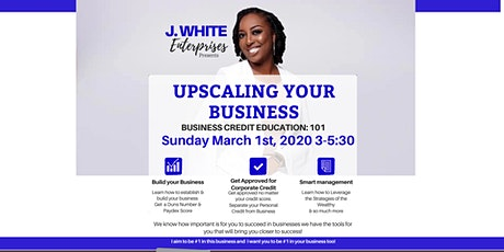 J WHITE ENTERPRISES PRESENTS: BUSINESS CREDIT EDUCATION SEMINAR 101 tickets