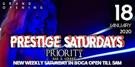 GRAND OPENING: PRESTIGE SATURDAYS @ PRIORITY LOUNGE BOCA tickets
