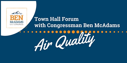 Town Hall Forum: Air Quality