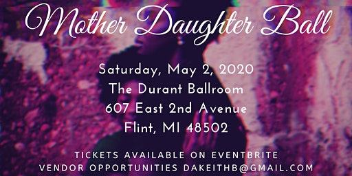 3rd Annual Mother Daughter Ball 2020