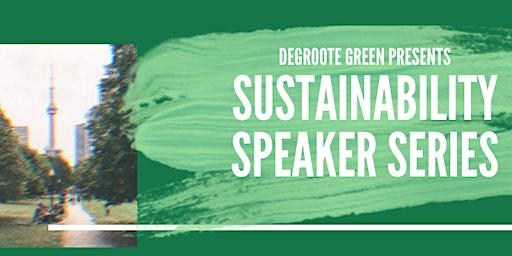DeGroote Green Sustainability Speaker Series