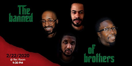 The Banned of Brothers hosted by Tre Tutson Presented by Comedy Hub HTX tickets