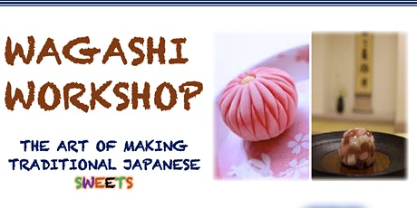 Wagashi (和菓子)- The Art of Making Traditional Japanese Sweets tickets