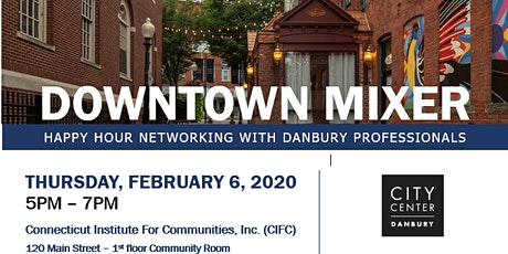 CITYCENTER DANBURY DOWNTOWN MIXER tickets
