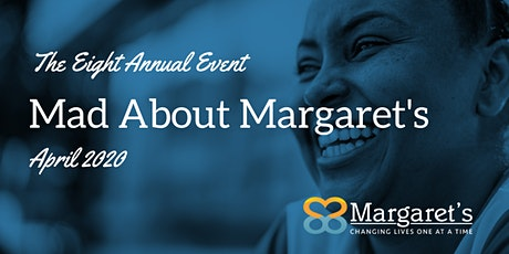 The Eighth Annual Mad About Margaret's tickets