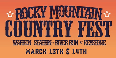 Rocky Mountain Country Fest at Keystone: March 13th-14th, 2020 tickets
