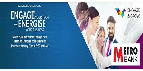 Make 2020 the year to Engage your team to energise your business! tickets