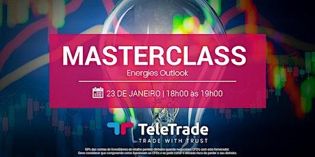 MasterClass - Energies Outlook bilhetes