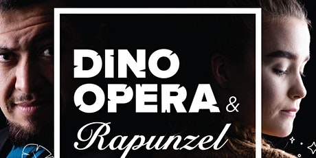 "Vera Causa Opera Presents ""Rapuzel"" & ""Dino Opera"" tickets"
