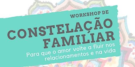 Workshop de Constelação Familiar ingressos
