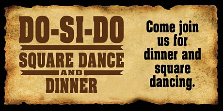 Do-Si-Do Square Dance and Dinner tickets