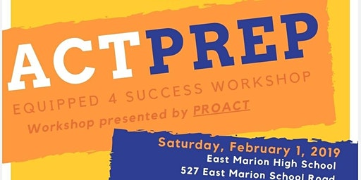 ACT PREP WORKSHOP AND SPECIAL PARENT SESSION