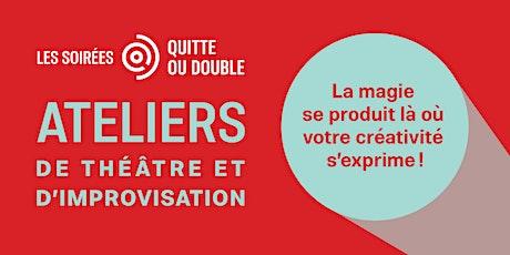 Atelier de théâtre et d'improvisation: L'imaginaire de l'objet billets