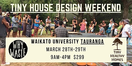 Tiny House Design Weekend (Tauranga) tickets