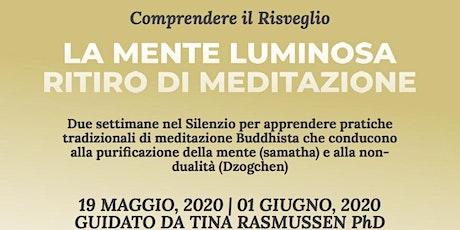 La MENTE LUMINOSA_Ritiro di Samatha & Dzogchen_Tina Rasmussen biglietti