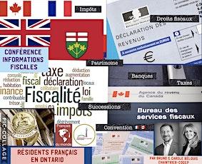 """Conférence """"Informations fiscales Résidents français en Ontario"""" billets"""